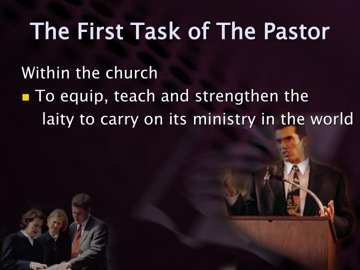 The First Task of The Pastor