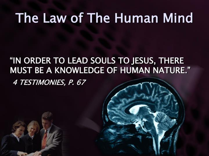The Law of The Human Mind