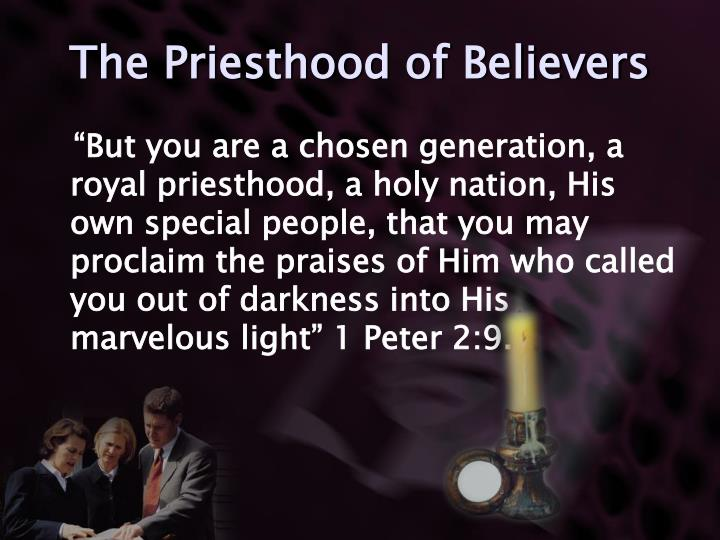 The Priesthood of Believers