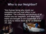 who is our neighbor