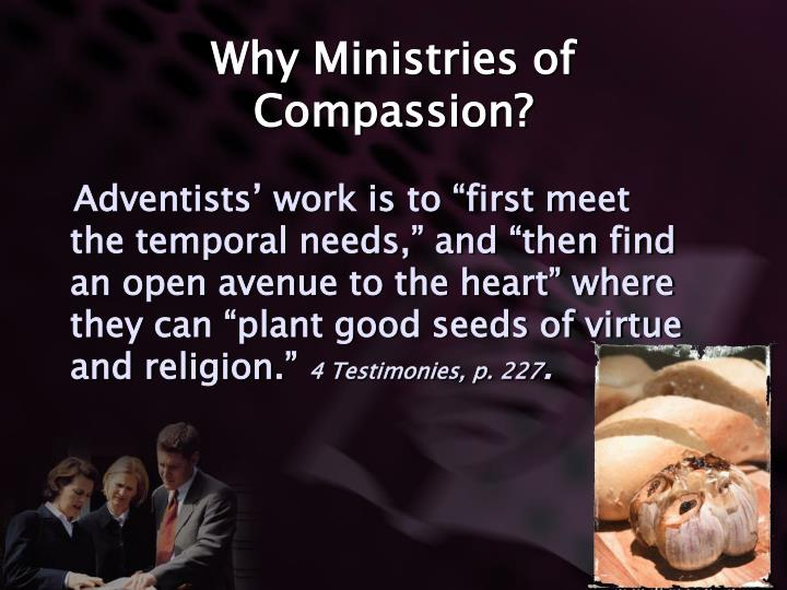 Why Ministries of Compassion?
