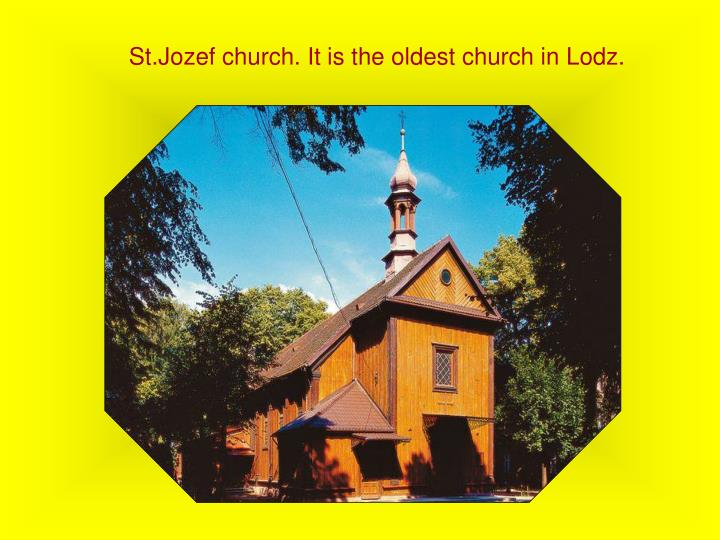 St.Jozef church. It is the oldest church in Lodz.