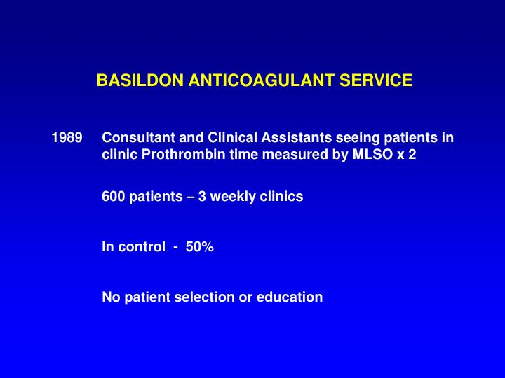 BASILDON ANTICOAGULANT SERVICE
