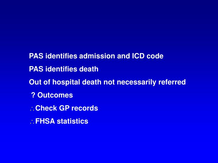 PAS identifies admission and ICD code