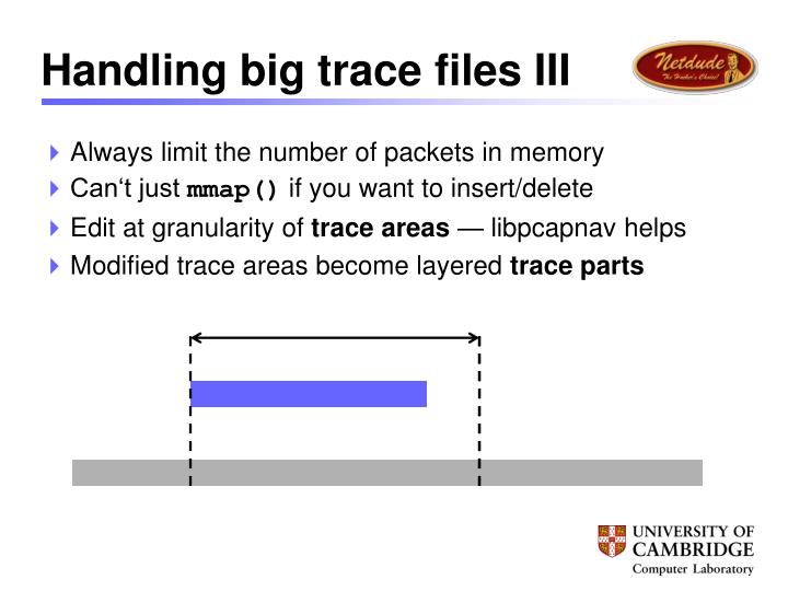 Handling big trace files III