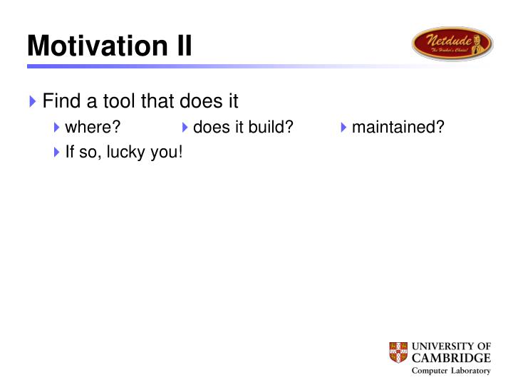 Motivation II