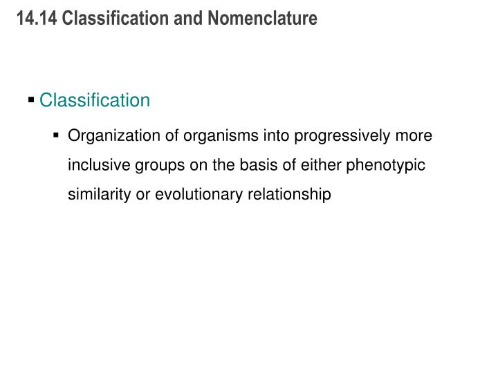 14.14 Classification and Nomenclature