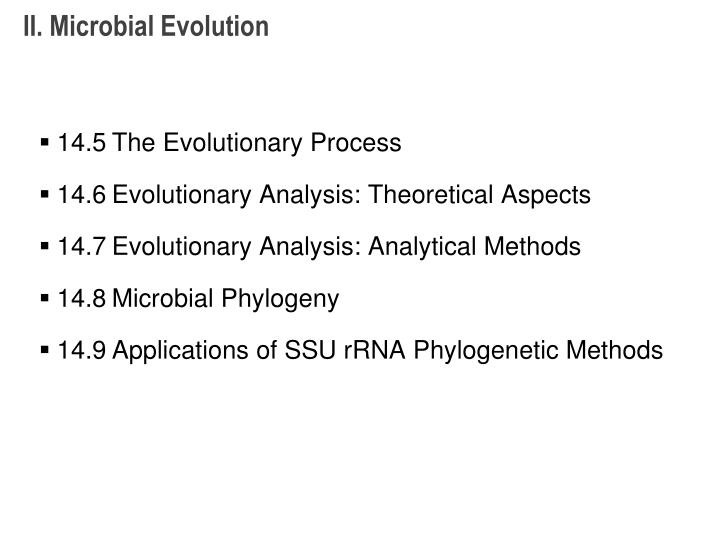 II. Microbial Evolution