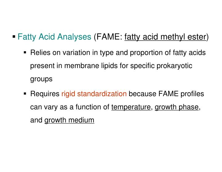 Fatty Acid Analyses