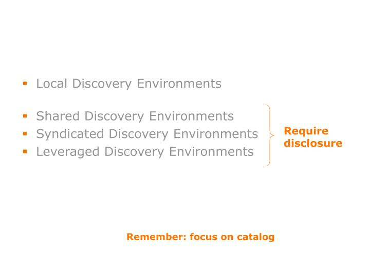 Local Discovery Environments
