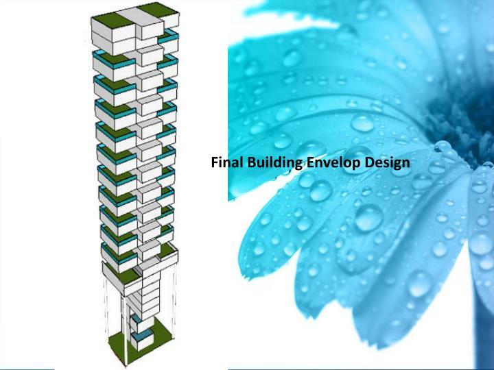Final Building Envelop Design
