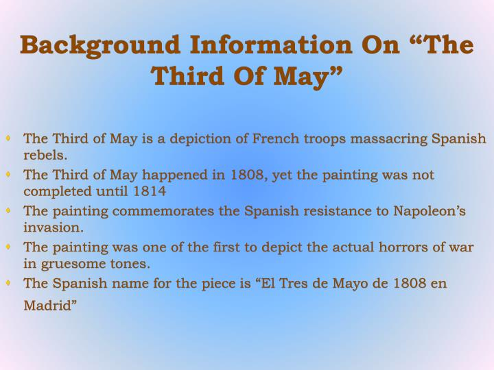 "Background Information On ""The Third Of May"""