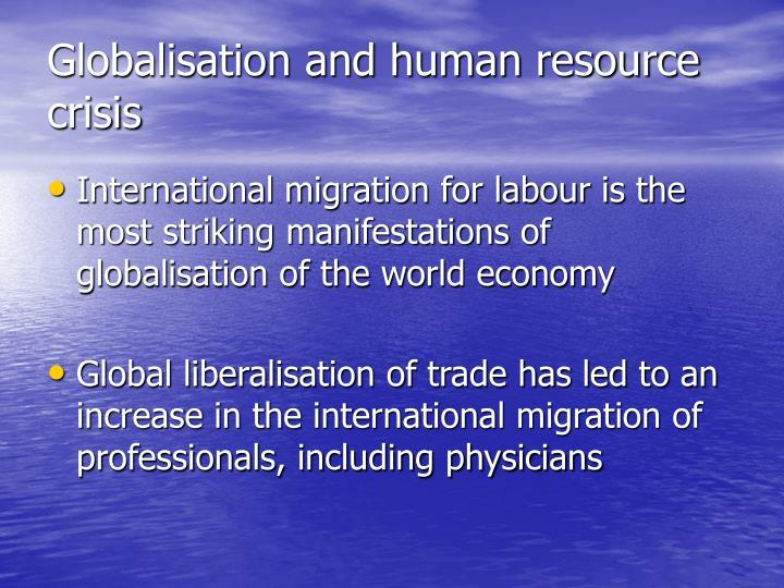 Globalisation and human resource crisis