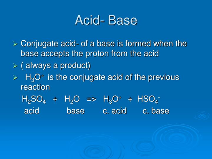 Acid- Base