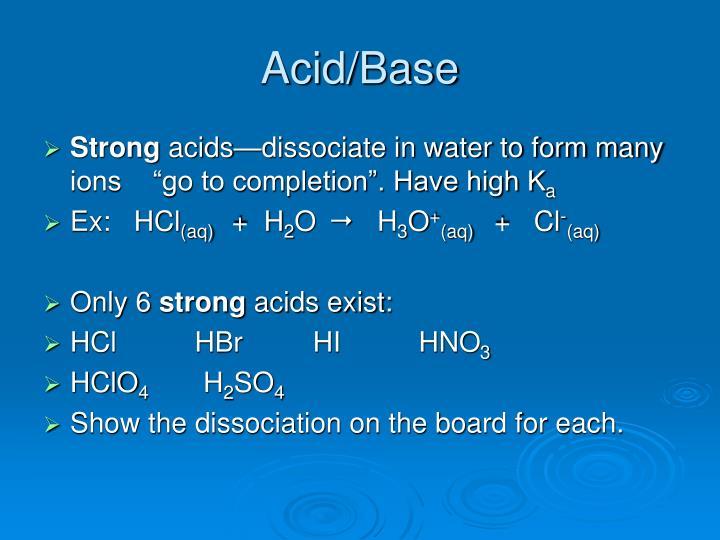 Acid/Base