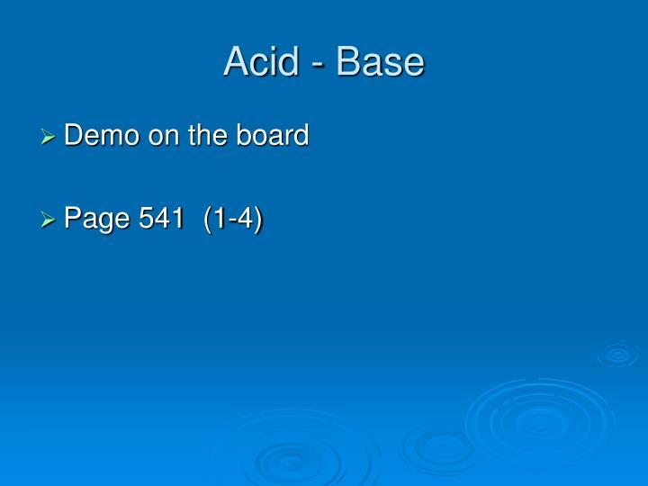 Acid - Base