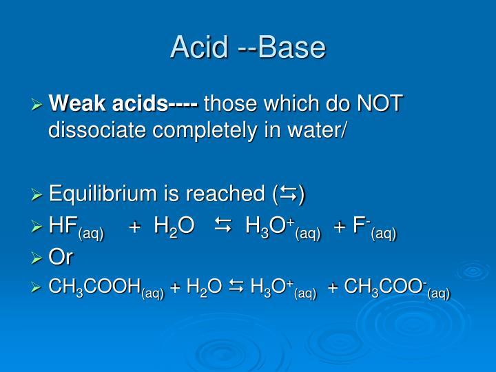 Acid --Base