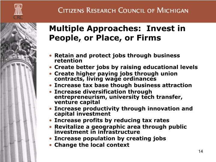 Multiple Approaches:  Invest in People, or Place, or Firms