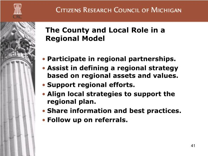 The County and Local Role in a Regional Model