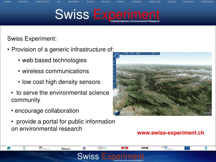 Swiss experiment