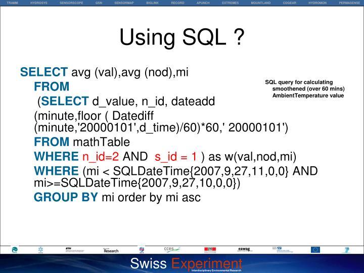 Using SQL ?