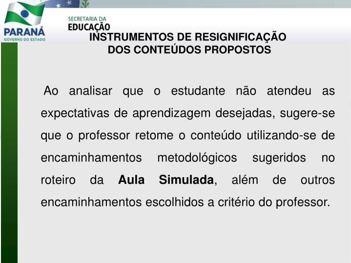 INSTRUMENTOS DE RESIGNIFICAÇÃO