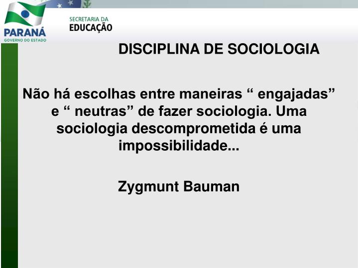 DISCIPLINA DE SOCIOLOGIA