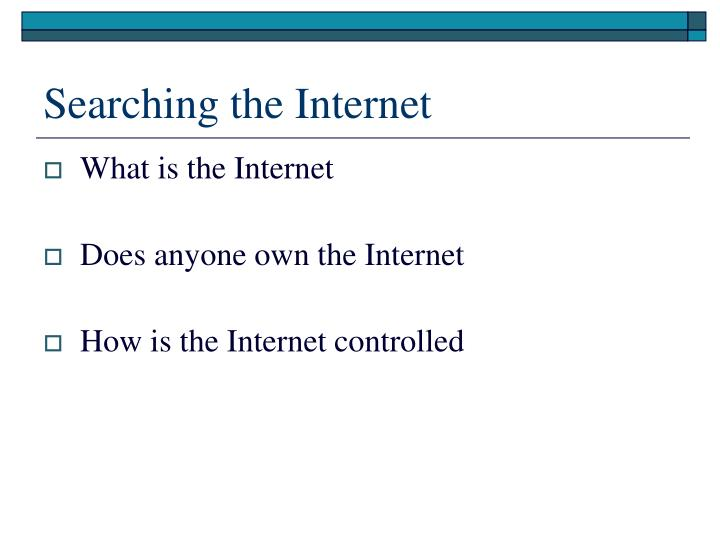 Searching the internet1