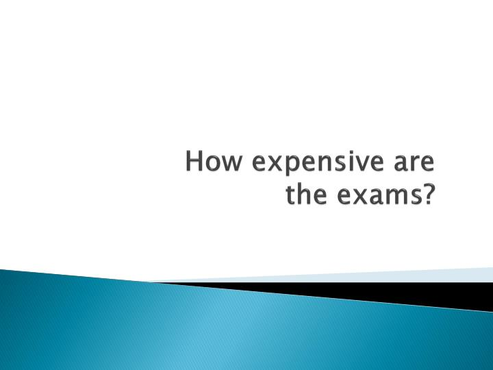 How expensive are