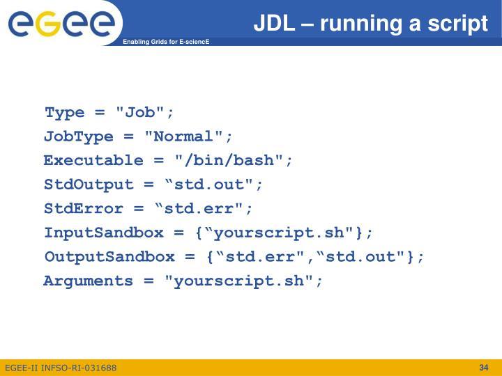 JDL – running a script