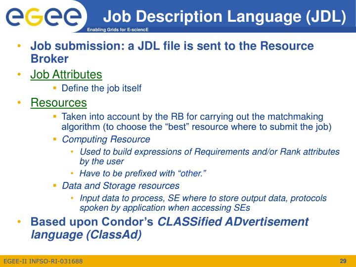 Job Description Language (JDL)