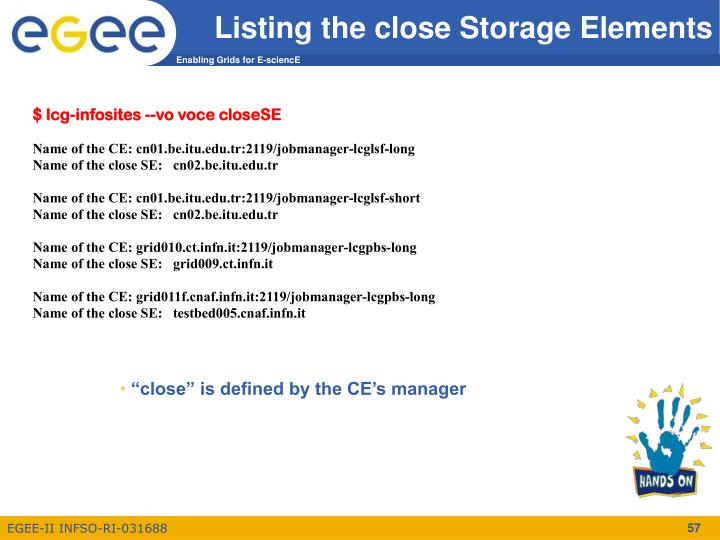 Listing the close Storage Elements