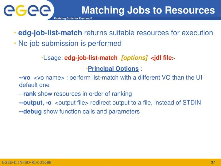 Matching Jobs to Resources