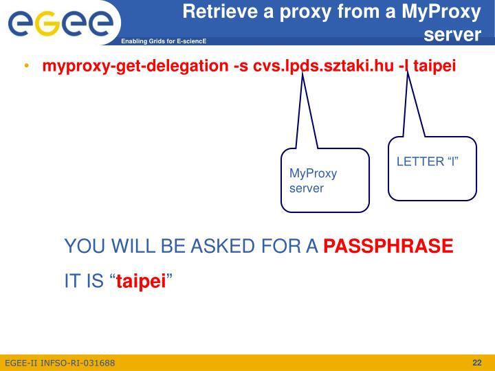 Retrieve a proxy from a MyProxy server