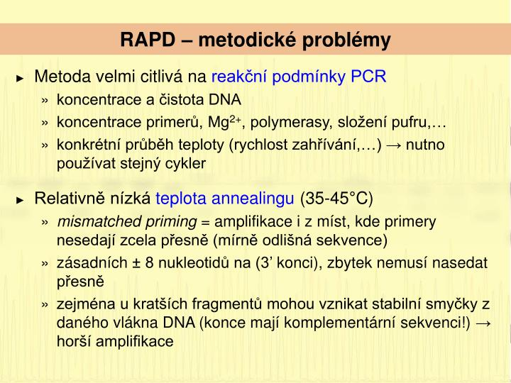 RAPD – metodické problémy