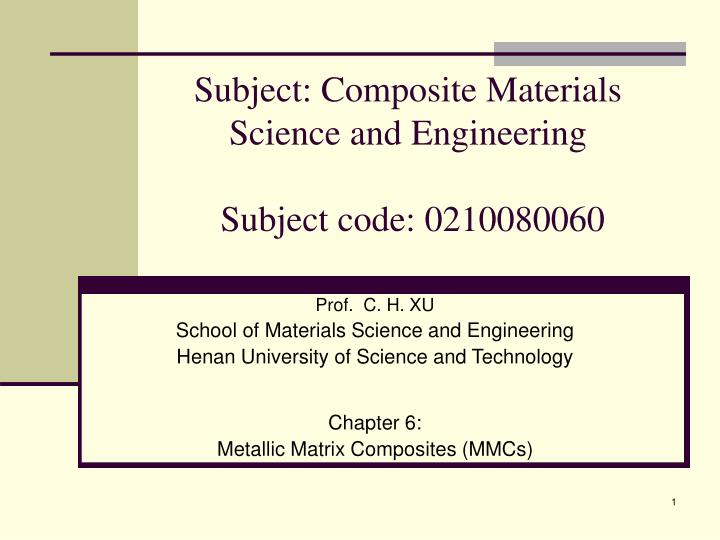 Subject composite materials science and engineering subject code 0210080060