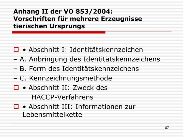 Anhang II der VO 853/2004: