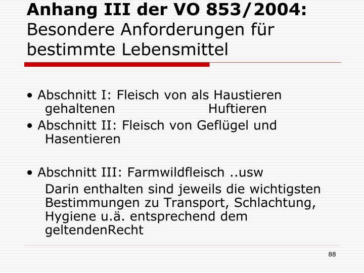 Anhang III der VO 853/2004: