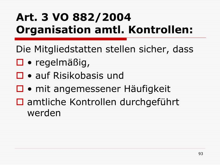 Art. 3 VO 882/2004 Organisation amtl. Kontrollen: