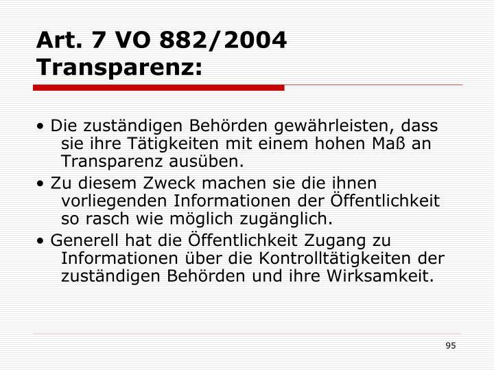 Art. 7 VO 882/2004 Transparenz:
