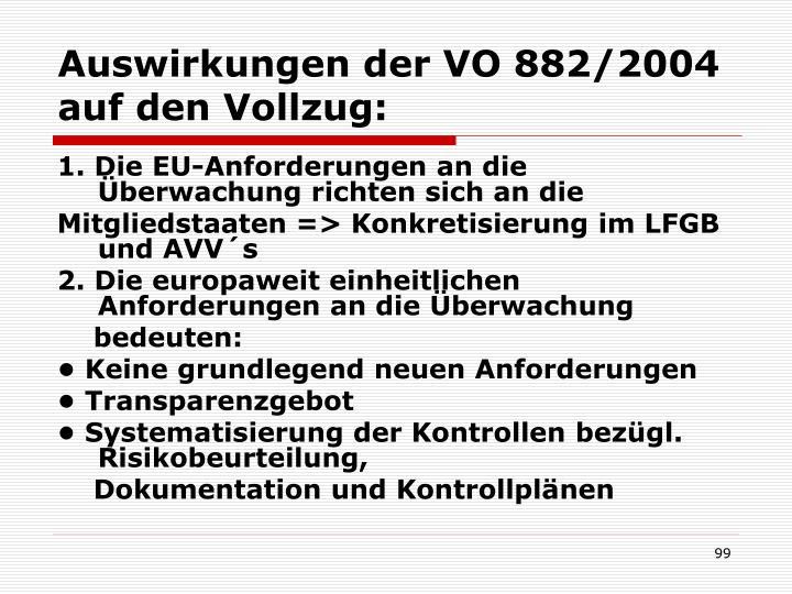 Auswirkungen der VO 882/2004 auf den Vollzug: