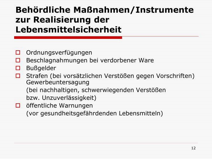 Behördliche Maßnahmen/Instrumente