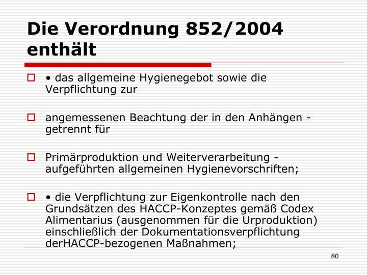 Die Verordnung 852/2004 enthält