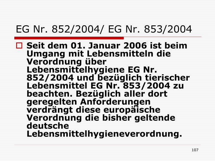EG Nr. 852/2004/ EG Nr. 853/2004