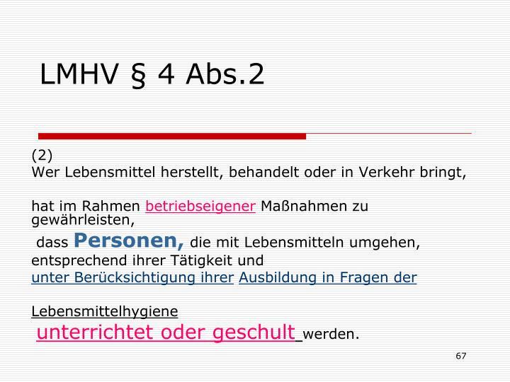 LMHV § 4 Abs.2