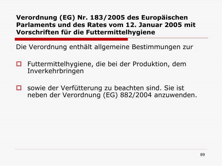 Verordnung (EG) Nr. 183/2005 des Europäischen