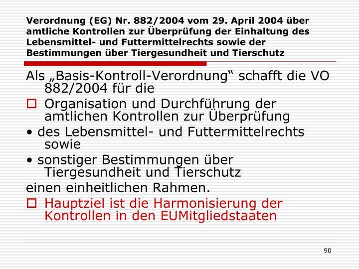 Verordnung (EG) Nr. 882/2004 vom 29. April 2004 über