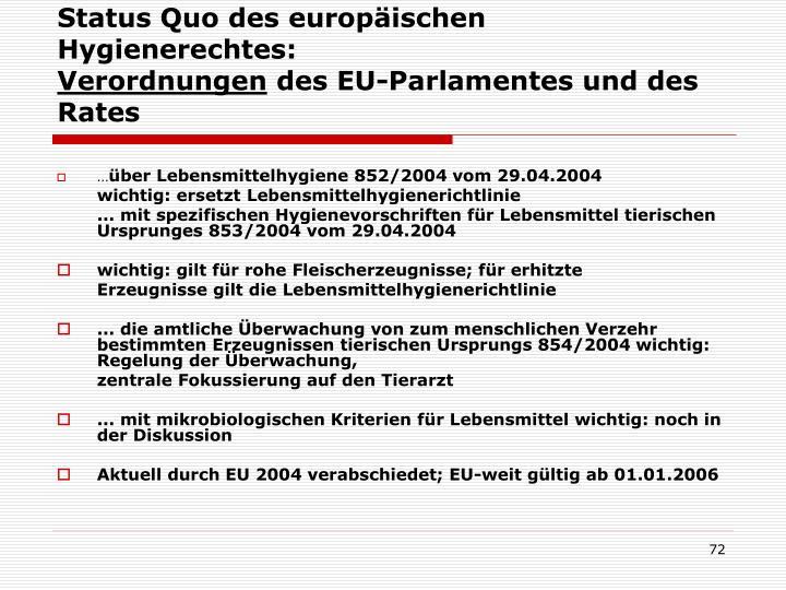 Status Quo des europäischen Hygienerechtes: