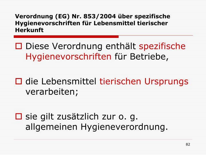 Verordnung (EG) Nr. 853/2004 über spezifische