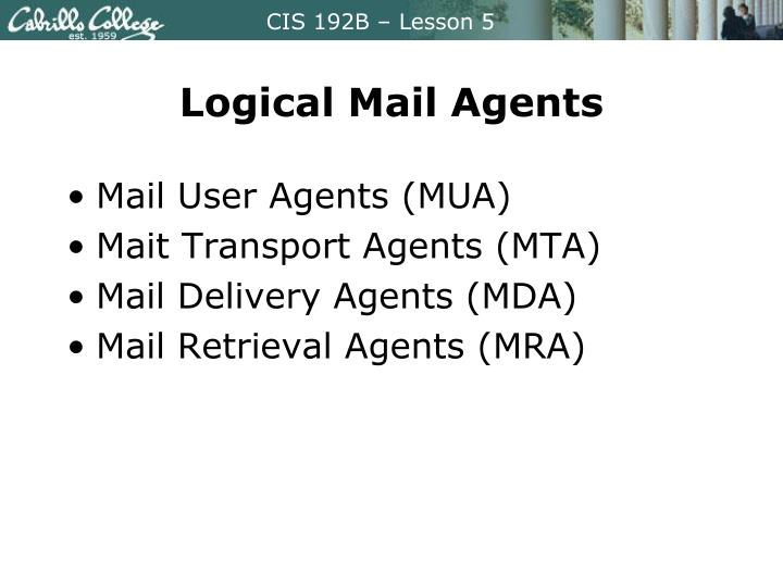 Logical Mail Agents